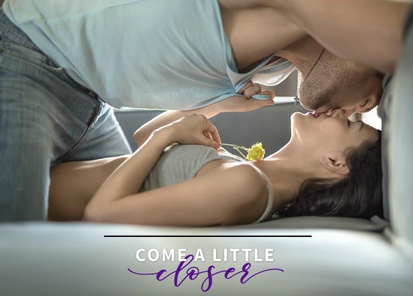 Come A Little Closer Teaser 4